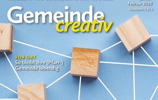 Ausgabe Gemeinde creativ Januar-Februar 2020